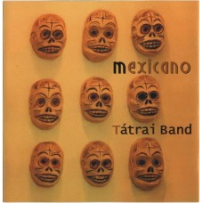 Tátrai Band - Mexicano